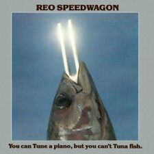Cant Tuna Fish -Reo Speedwagon - Reo Speedwagon-You Can Tune A Piano Bu (NEW CD)