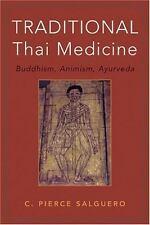 Traditional Thai Medicine: Buddhism, Animism, Ayurveda-ExLibrary
