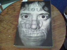 Lou Reed Pass thru Fire the collected lyrics edz