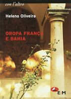 Oropa franca e Bahia Testo portoghese fronteOliveira HelenoEdM poesia Nuovo