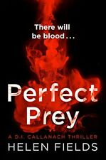 Perfect Prey: The twisty new crime thriller you , Fields, Helen, New