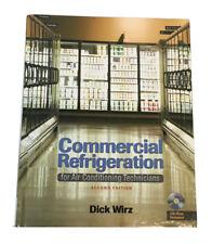 Delmar Cengage - Commericial Refrigeration Second edition, 2010