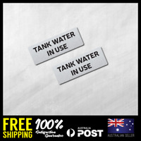 2x TANK WATER IN USE - SELF ADHESIVE STICKERS VINYL DECALS HOME FENCE 90x32mm