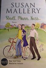 Stadt, Mann, Kuss von SUSAN MALLERY (TB Liebes-Roman 2016)