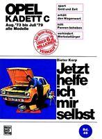 Opel Kadett C ab 73 - 79 GT Reparatur-Handbuch Reparaturanleitung Reparaturbuch