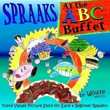 Puppet Theater Bks.: Spraaks at the ABC Buffet : Funny Values Picture Story...