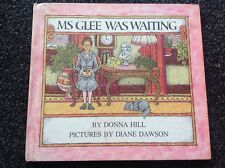 Ms Glee Was Waiting book vintage childrens hardcover BEAUTIFUL RARE