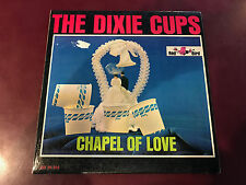 THE DIXIE CUPS - CHAPEL OF LOVE LP VG+