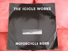 The Icicle Works - Motorcycle Rider / Turn Any Colour/People Change - Epic Work