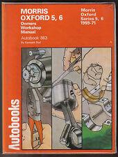 Morris Oxford Series 5 & 6 Autobooks Owners Workshop Manual 1959-1971