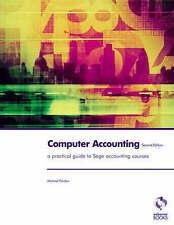 Very Good, Computer Accounting for Sage: a Practical Guide for Sage Accounting C
