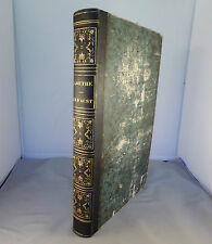 GOETHE / LE FAUST, Illustrations TONY JOHANNOT / 1847 DUTERTRE & LEVY / GRAVURES