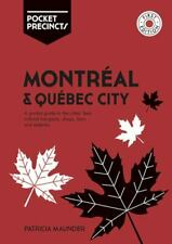 Montreal & Quebec City Pocket Precincts: A Pocket Guide to the City's Best Cult