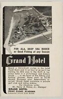 1949 Print Ad Deep Sea Rodeo Grand Hotel Point Clear,Alabama