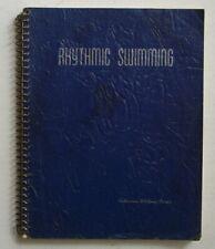 Rhythmic Swimming, Vintage 1946 Synchronized Swimming Book, Katharine Curtis