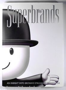 SUPERBRANDS Insight into Britain's Strongest Brands - HARDBACK - 1st Edition