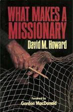 What Makes a Missionary? by David M. Howard (1987, Paperback)