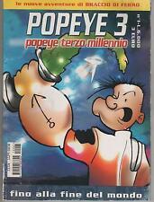 braccio di ferro POPEYE 3 TERZO MILLENNIO N. 1  fino alla fine del mondo  P3 P