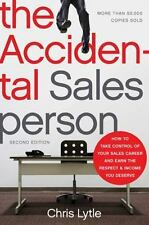 The Accidental Salesperson: How to Take Control of Your Sales Career-ExLibrary