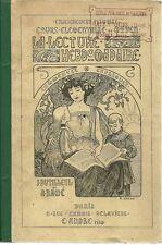 LA LECTURE HEBDOMADAIRE COMMENTEE ET EXPLIQUEE - J. DUTILLEUL ET A. RAME - 1906
