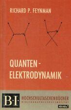 Feynman, Richard P.: Quanten-Elektrodynamik. Eine Vorlesungsmitschrift und Nachd