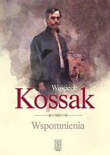 Wspomnienia Kossak Wojciech