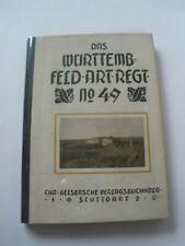Regimentsgeschichte Regimental History -  3 Wurt. Feldartillerie Regiment 49