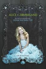 Alice in Zombieland (White Rabbit Chronicles, Book 1) (The White Rabbi-ExLibrary