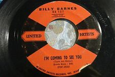 "BILLY BARNES ""I'm Coming To See You/What Am I Supposed To Do"" UA-157 Strong VG"