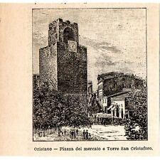 Stampa antica ORISTANO Piazza Mercato Torre S.Cristoforo Sardegna 1899 Old print