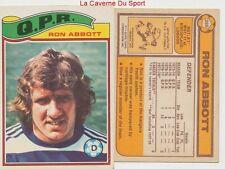 269 RONALD ABBOTT # ENGLAND QUEEN PARK RANGERS CARD PREMIER LEAGUE TOPPS 1978