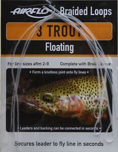 Airflo 3 Trout Braided Floating Loops complete with Braid Sleeve Size 2-9 Lines