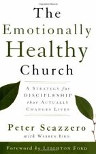 The Emotionally Healthy Church: A Strategy for Dis