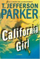 California Girl: A Novel by T. Jefferson Parker