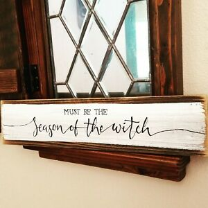 Season Of The Witch Reclaimed Wood Sign