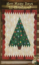 How Many Days Till Christmas Quilt Pattern Pieced/Applique SK