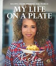 My Life on a Plate: Recipes from around the world-Kelis