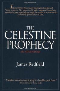 The Celestine Prophecy By  James Redfield. 9780446518628
