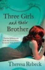 New, Three Girls and their Brother, Theresa Rebeck, Book