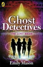 Ghost Detectives: The Lost Bride, Mason, Emily, Very Good, Paperback