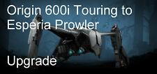 Star Citizen - Origin 600i Touring to Esperia Prowler-Upgrade (CCU)