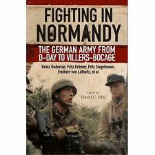 Fighting in Normandy: The German Army from D-Day to Villers-Bocage by Fritz Kramer, Heinz Guderian (Paperback, 2016)