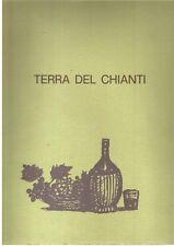 Nino Tirinnanzi Terra del Chianti - Con Litografia Orginale di Nino Tirinnanzi