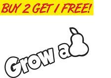 Grow a Pear (Pair) Vinyl Sticker Joke Fun Funny decal Euro JDM Toolbox PC Laptop