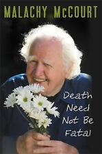 Death Need Not Be Fatal by McCourt, Malachy, McDonald, Brian