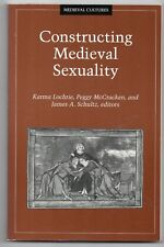Constructing Medieval Sexuality by University of Minnesota Press Paperback, 1997