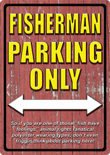 Fisherman Parking Only Sign, Metal with Embossed Words