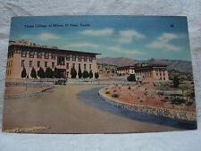 EL PASO TX Texas College of Mines vintage Postcard