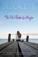 (Good)-The Six Rules of Maybe [Hardcover] [2010] Deb Caletti (Paperback)--141697