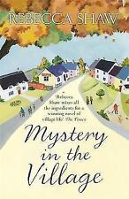 Mystery in the Village by Rebecca Shaw (Paperback, 2016)